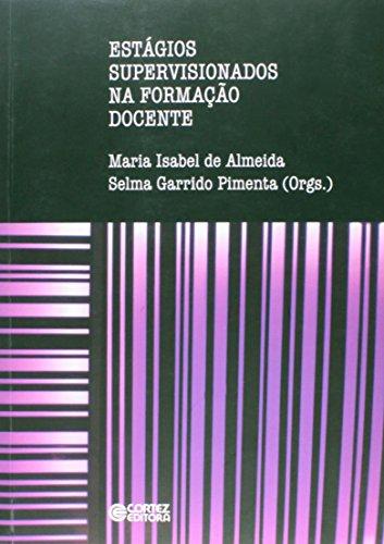 Estágios supervisionados na formação docente, livro de Maria Isabel de Almeida