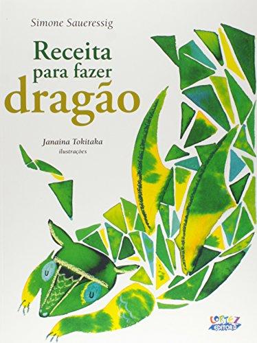 Receita para fazer dragão, livro de Simone Saueressig