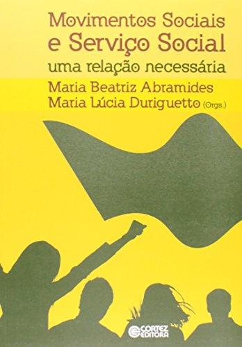 Movimentos sociais e Serviço Social - uma relação necessária, livro de Maria Beatriz Costa Abramides