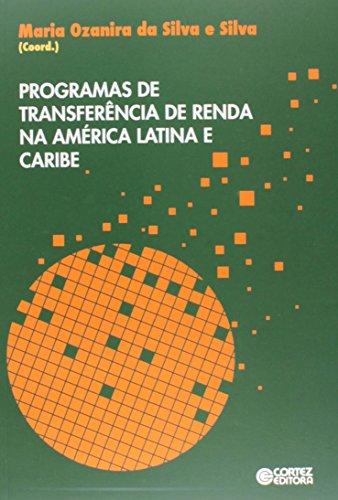 Programas de transferência de renda na América Latina e Caribe, livro de Maria Ozanira da Silva e Silva