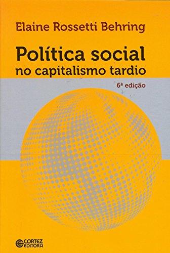 Política social no capitalismo tardio, livro de Elaine Rossetti Behring