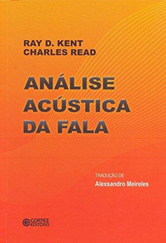 Análise acústica da fala, livro de Ray D. Kent