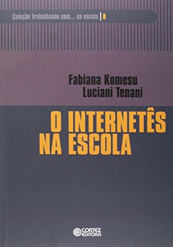 Internetês na escola, O, livro de Fabiana Komesu