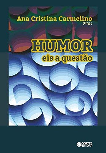 Humor - eis a questão, livro de Ana Cristina Carmelino