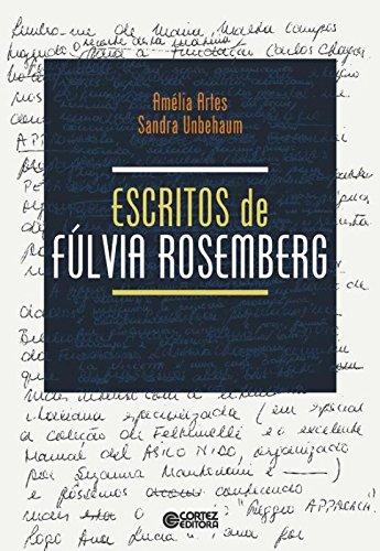 Escritos de Fúlvia Rosemberg, livro de Sandra Unbehaum, Amélia Artes