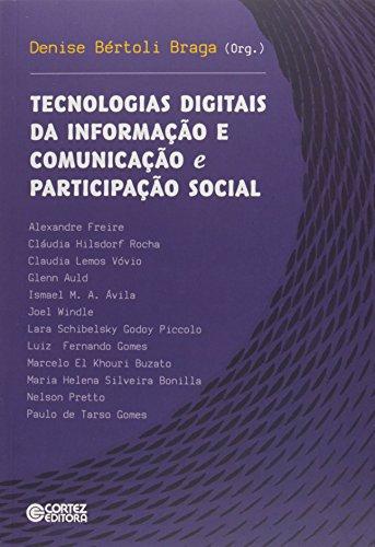 Tecnologias digitais da informação e comunicação e participação social, livro de Denise Bértoli Braga