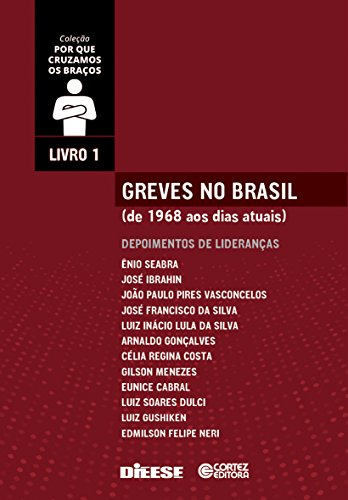 Greves no Brasil (de 1968 aos dias atuais), livro de R. de Oliveira Carlindo