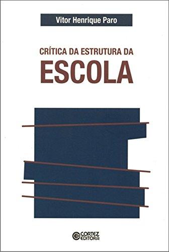 Crítica da estrutura da escola, livro de
