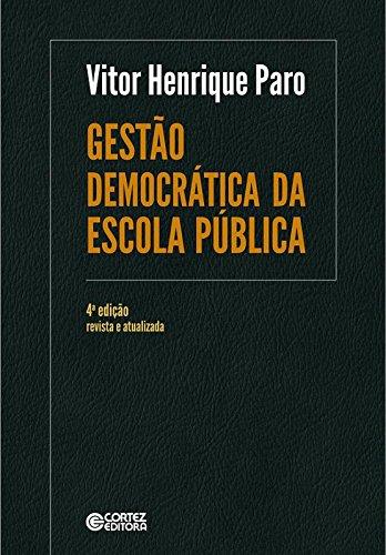 Gestão Democrática da Escola Pública, livro de Vitor Henrique Paro