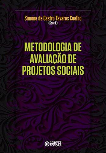 Metodologia de avaliação de projetos sociais, livro de Simone de Castro Tavares Coelho