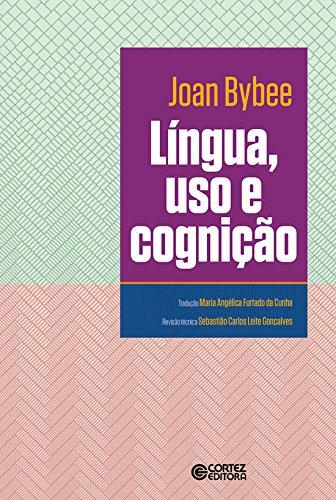 Língua, Uso e Cognição, livro de Joan Bybee