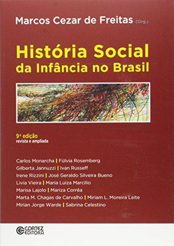 História social da infância no Brasil, livro de Marcos Cezar de Freitas