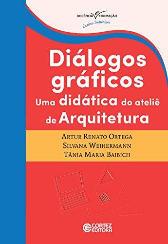 Diálogos gráficos - uma didática do ateliê de arquitetura, livro de Vários Autores