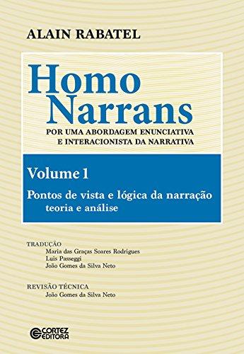 Homo Narrans Vol. 1 - por uma abordagem enunciativa e interacionista da narrativa, livro de Alain Rabatel