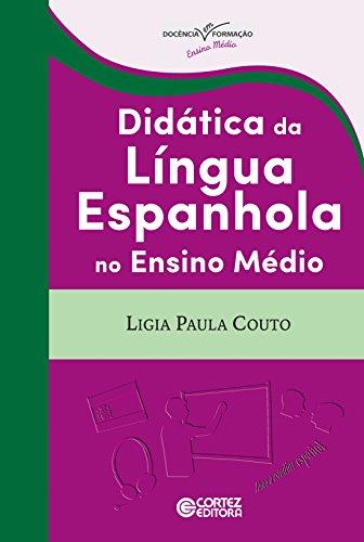 Didática da língua espanhola no ensino médio, livro de Lígia Paula Couto
