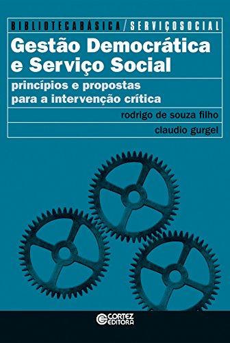 Gestão democrática e serviço social, livro de Rodrigo de Souza Filho, Cláudio Gurgel