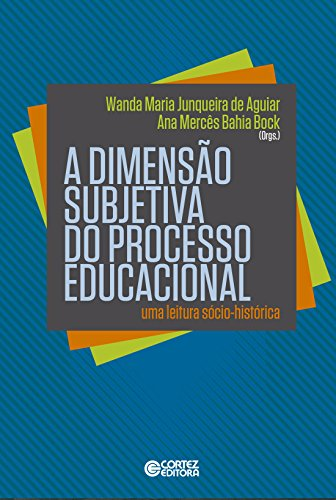 Dimensão subjetiva do processo educacional, A, livro de Vários Autores