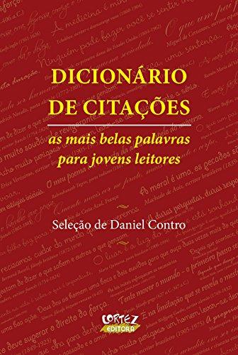 Dicionário de citações - As mais belas palavras para jovens leitores, livro de Daniel Belluci Contro