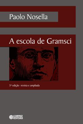 A escola de Gramsci, livro de Paolo Nosella