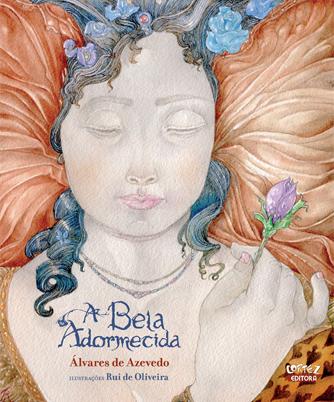 A bela adormecida, livro de Álvares de Azevedo, Rui de Oliveira [ilustrações]
