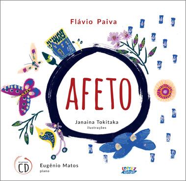 Afeto [acompanha CD], livro de Flávio Paiva, Janaina Tokitaka [ilustrações]