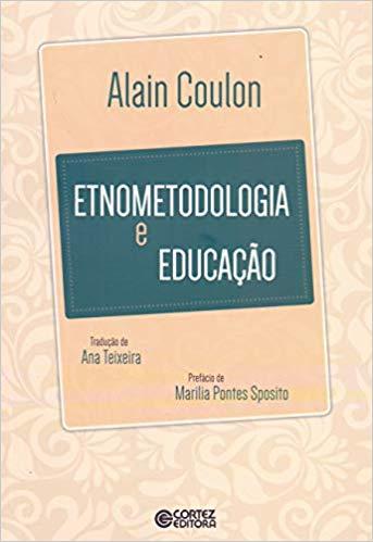 Etnometodologia e educação, livro de Alain Coulon