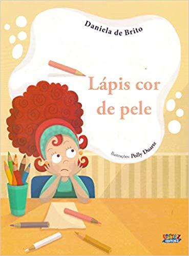 Lápis cor de pele, livro de Daniela de Brito, Polly Duarte [ilustrações]