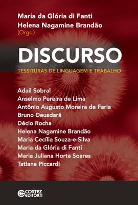 Discurso - Tessituras de linguagem e trabalho, livro de Maria da Glória di Fanti, Helena Nagamine Brandão (orgs.)