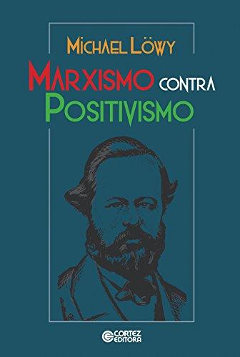 Marxismo Contra Positivismo, livro de Michel Löwy