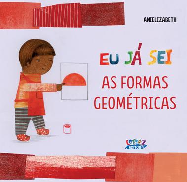 Eu já sei as formas geométricas, livro de Anielizabeth