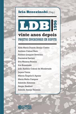 LDB vinte anos depois: projetos educacionais em disputa, livro de Iria Brzezinski (org.)