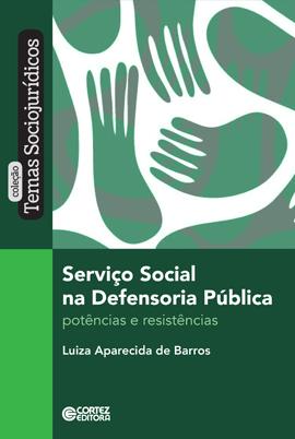 Serviço social na Defensoria Pública - Potências e resistências, livro de Luiza Aparecida de Barros