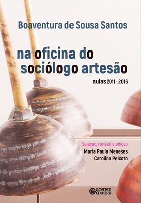 Na oficina do sociólogo artesão: aulas 2011-2016, livro de Boaventura de Sousa Santos