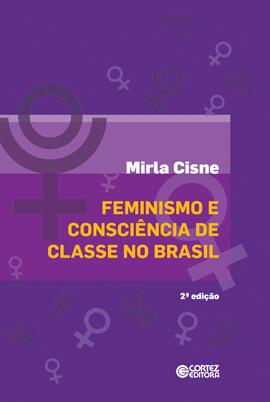 Feminismo e consciência de classe no Brasil, livro de Mirla Cisne
