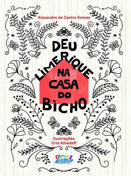 Deu limerique na casa do bicho, livro de Alexandre de Castro Gomes