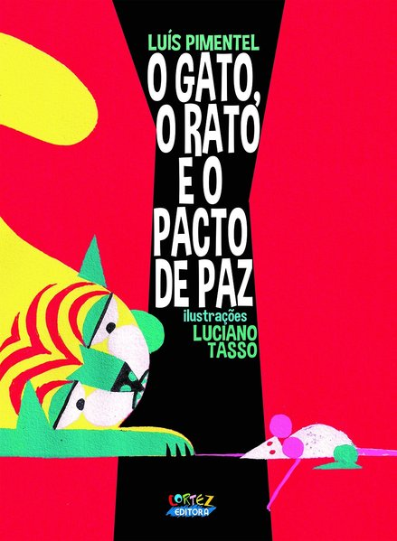 O gato, o rato e o pacto de paz, livro de Luís Pimentel
