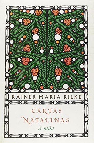 Cartas Natalinas A Mae, livro de Rainer Maria Rilke