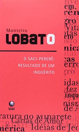 O Saci Pererê - Resultado de Um Inquérito, livro de Monteiro Lobato