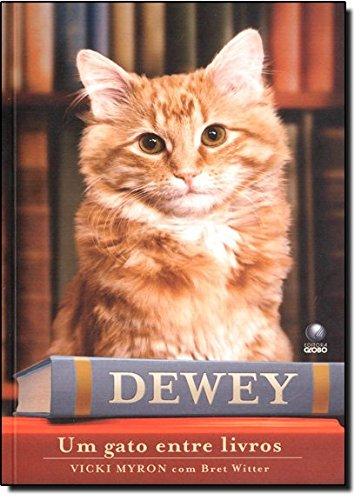 Dewey - Um gato entre livros, livro de Vicki Myron