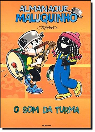 Almanaque Maluquinho - O som da Turma, livro de Ziraldo Alves Pinto