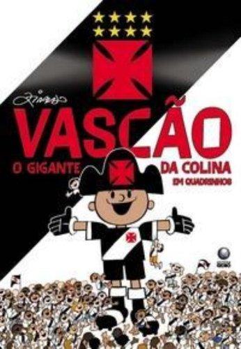 Vascão, o Gigante da Colina, livro de Ziraldo Alves Pinto