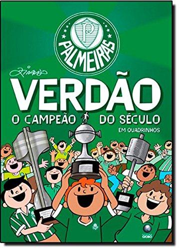 Verdão - o campeão do século, livro de Ziraldo Alves Pinto