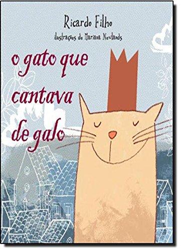 O gato que cantava de galo, livro de Ricardo Filho