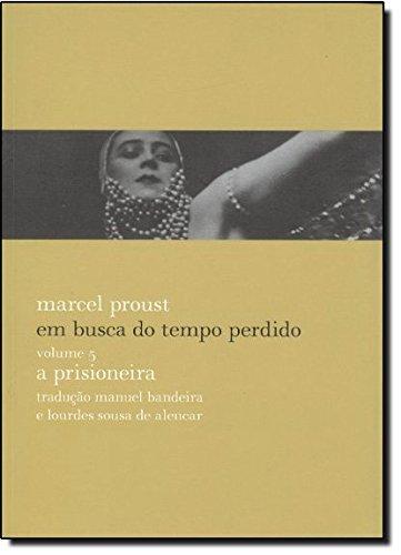A prisioneira (Em busca do tempo perdido – volume 5), livro de Marcel Proust
