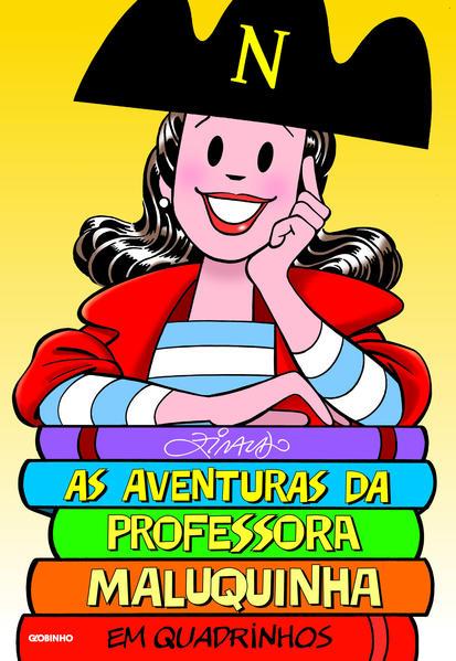 As aventuras da Professora Maluquinha em quadrinhos, livro de Ziraldo Alves Pinto