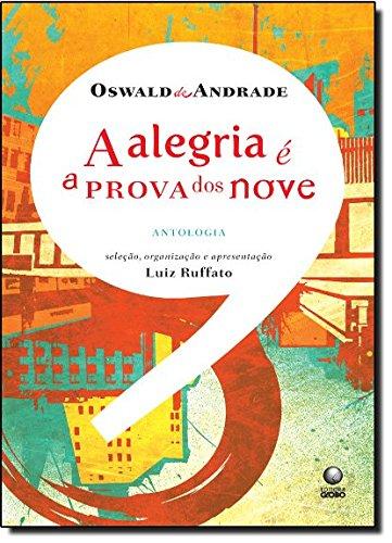 A alegria é a prova dos nove, livro de Oswald de Andrade