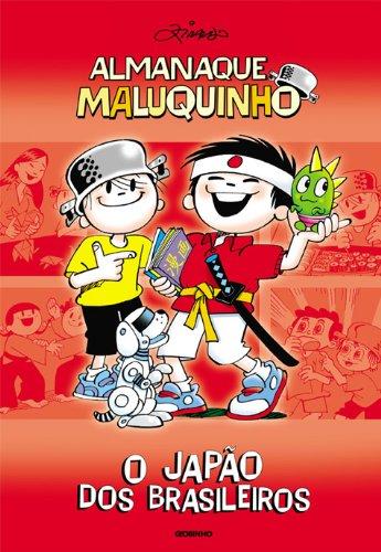 Almanaque Maluquinho - O Japão dos brasileiros, livro de Ziraldo Alves Pinto