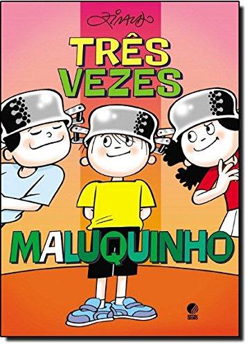 Três vezes Maluquinho, livro de Ziraldo Alves Pinto