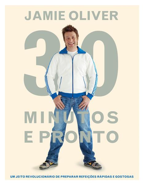 Jamie - 30 Minutos e Pronto, livro de Jamie Oliver