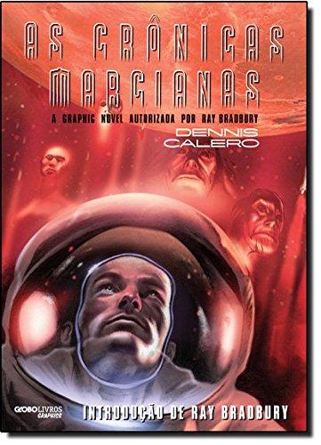 As crônicas marcianas, livro de Ray Bradbury e Dennis Calero